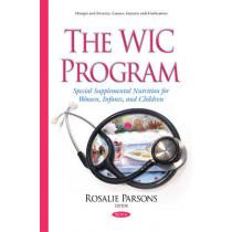 WIC Program: Special Supplemental Nutrition for Women, Infants, & Children by Rosalie Parsons, 9781634838542