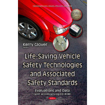 Life-Saving Vehicle Safety Technologies & Associated Safety Standards: Evaluations & Data by Kerry Glover, 9781634839761