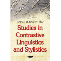 Studies in Contrastive Linguistics & Stylistics by Amr M. El-Zawawy, 9781634856454