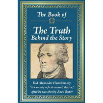 Book of the Truth Behind the Story by Ltd Publications International, 9781680227550