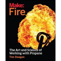 Make - Fire by Tim Deagan, 9781680450873