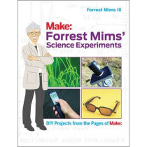 Forrest Mims' Science Experiments by Forrest M. Mims, 9781680451177