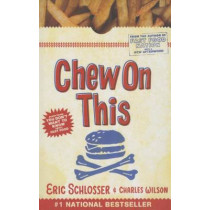 Chew on This by Eric Schlosser, 9781680651836