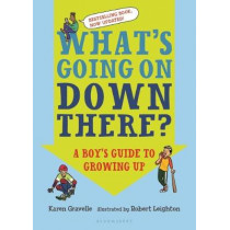What's Going on Down There?: A Boy's Guide to Growing Up by Karen Gravelle, 9781681193618