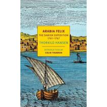 Arabia Felix by Thorkild Hansen, 9781681370729