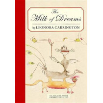 The Milk Of Dreams by Leonora Carrington, 9781681370941