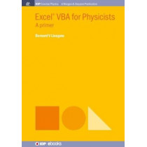 Excel VBA for Physicists: A Primer by Bernard V. Liengme, 9781681744605