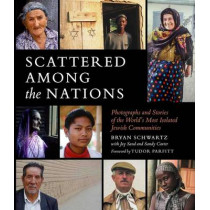 Scattered Among Nations by Bryan Schwartz, 9781681880419