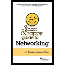 Short and Happy Guide to Networking by Desiree Jaeger-Fine, 9781683284376