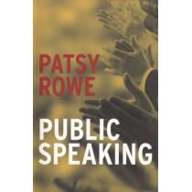 Public Speaking by Patsy Rowe, 9781741101898
