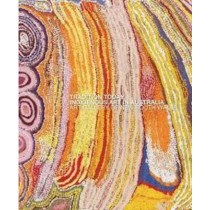 Tradition Today: Indigenous Art in Australia by Art Gallery of New South Wales, 9781741740875