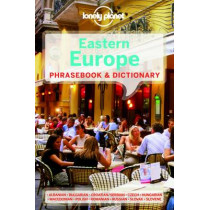 Lonely Planet Eastern Europe Phrasebook & Dictionary by Lonely Planet, 9781741790054