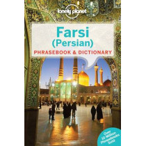 Lonely Planet Farsi (Persian) Phrasebook & Dictionary by Lonely Planet, 9781741791341