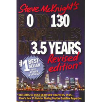 From 0 to 130 Properties in 3.5 Years by Steve McKnight, 9781742169675