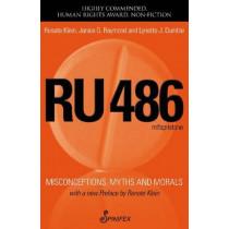 RU 486: Misconceptions, Myths & Morals by Renate Klein, 9781742198408