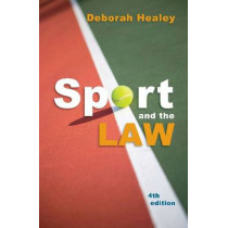 Sport and the Law by Deborah Healey, 9781742230344