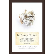 Is History Fiction? by Ann Curthoys, 9781742231716