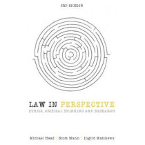 Law in Perspective: Ethics, critical thinking and research by Michael Head, 9781742234540