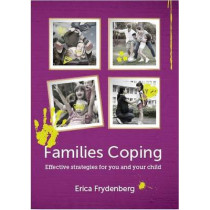 Families Coping: Effective Strategies for You and Your Child by Erica Frydenberg, 9781742862538