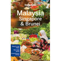 Lonely Planet Malaysia, Singapore & Brunei by Lonely Planet, 9781743210291