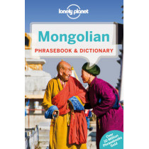 Lonely Planet Mongolian Phrasebook & Dictionary by Lonely Planet, 9781743211847