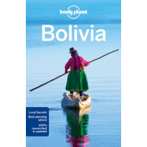 Lonely Planet Bolivia by Lonely Planet, 9781743213933