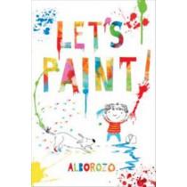 Let's Paint! by Gabriel Alborozo, 9781743313695
