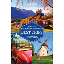 Lonely Planet Germany, Austria & Switzerland's Best Trips by Lonely Planet, 9781743606957