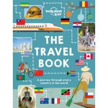 The Travel Book: A journey through every country in the world by Lonely Planet Kids, 9781743607718