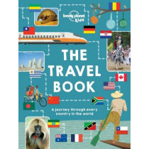The Travel Book: A journey through every country in the world by Lonely Planet Kids, 9781743607749