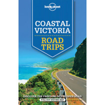Lonely Planet Coastal Victoria Road Trips by Lonely Planet, 9781743609439