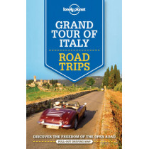 Lonely Planet Grand Tour of Italy Road Trips by Lonely Planet, 9781760340520