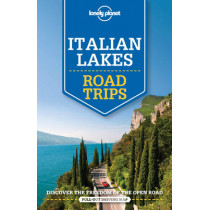 Lonely Planet Italian Lakes Road Trips by Lonely Planet, 9781760340537