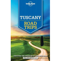 Lonely Planet Tuscany Road Trips by Lonely Planet, 9781760340544