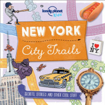City Trails - New York by Lonely Planet Kids, 9781760342258