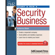 Start & Run a Security Business by Katherine Matak, 9781770402461