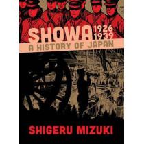 Showa 1926-1939: A History of Japan by Shigeru Mizuki, 9781770461352