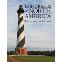 Lighthouses of North America: Beacons from Coast to Coast by Sylke Jackson, 9781770852495