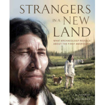 Strangers in a New Land by J. M. Adovasio, 9781770853638