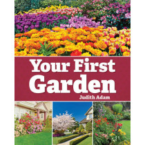 Your First Garden by Judith Adam, 9781770857087