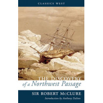 The Discovery of a Northwest Passage by Robert McClure, 9781771510097