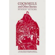 Cogwheels & Other Stories by Ryunosuke Akutagawa, 9781771610674
