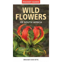 Pocket guide: Wild flowers of South Africa by Braam van Wyk, 9781775841661