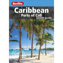 Berlitz Pocket Guide Caribbean Ports of Call (Travel Guide) by APA Publications Limited, 9781780048772