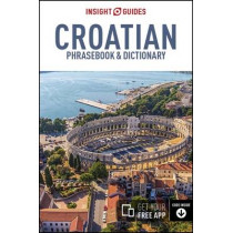 Insight Guides Phrasebook Croatian by Insight Guides, 9781780058894