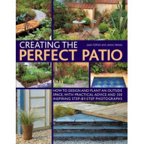 Creating the Perfect Patio by Joan Clifton, 9781780190242