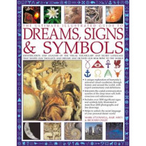 Ultimate Illustrated Guide to Dreams, Signs & Symbols by Mark O'Connell, 9781780190709