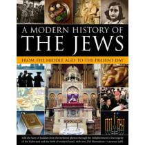 Modern History of the Jews from the Middle Ages to the Present Day by Lawrence Joffe, 9781780193335