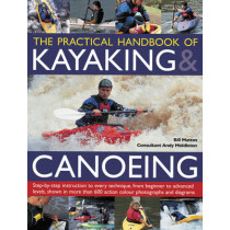 Practical Handbook of Kayaking & Canoeing by Bill Mattos, 9781780193496