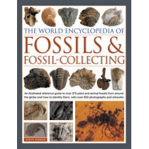 World Encyclopedia of Fossils & Fossil-collecting by Steve Parker, 9781780193946